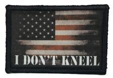 I Don't Kneel USA Flag Morale Patch Tactical Military Army badge tab hook NFL