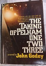 The Taking of Pelham One Two Three, John Godey, 1st Ed HC DJ Book 1973