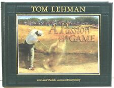 A Passion for the Game by Tom Lehman – Signed Copy w/ Print Laid In