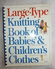 VINTAGE LARGE-TYPE KNITTING BOOK of  BABIES & CHILDREN'S CLOTHES - 1971