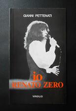 """RENATO ZERO - Libro """"IO, RENATO ZERO"""" di Gianni Pettenati - NUOVO, mai sfogliato"""