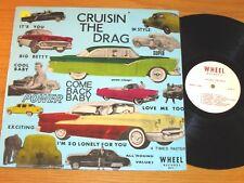 """DOO WOP GROUP LP - VARIOUS ARTISTS - RELIC 5011 - """"CRUISIN' THE DRAG"""""""