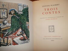 FLAUBERT Trois contes :ill-originales en couleurs de J.Ciry Breune