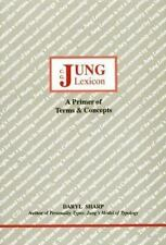 C G Jung Lexicon : A Primer of Terms and Concepts by Daryl Sharp