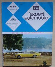 #) L'EXPERT AUTOMOBILE n° 95 - OPEL REKORD II (1700 - 1900) - 1974