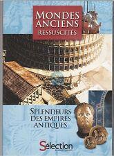 DVD MONDES ANCIENS RESSUSCITES documentaire SPLENDEURS DES EMPIRES ANTIQUES