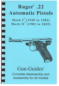 Ruger Mark Pistol Manual Book Takedown Mark I & II 22 .22 Guide from Gun-Guides