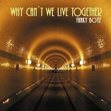Funky Boyz Why can't we live together (#zyx/hn74098; 5 versions, 200.. [Maxi-CD]