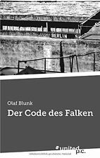 NEW Der Code des Falken (German Edition) by Olaf Blunk