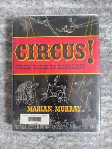 Circus! From Rome to Ringling Hardcover Book Marian Murray
