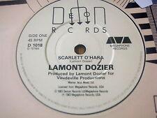 "LAMONT DOZIER - SCARLETT O'HARA     7"" VINYL"