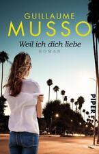 Weil ich dich liebe ► Guillaume Musso (2016, Taschenbuch) ►►►UNGELESEN
