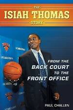 NEW From the Back Court to the Front Office: The Isiah Thomas Story