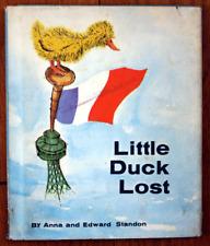 Little Duck Lost by Anna & Edward Standon 1966 HC/DJ 1st Edition Delacorte Press