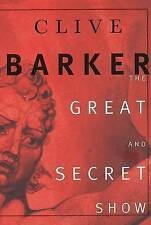 THe Great and Secret Show: The First Book of  the Art by Clive Barker (Hardback, 1999)