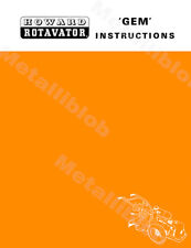 Howard GEM and SUPER GEM Rotavator Instructions + A3 Diagram 1978 Version