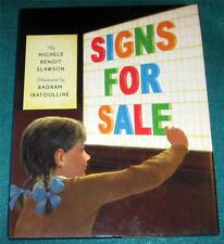 MICHELE BENOIT SLAWSON, Signs for Sale, HB/DJ, 1ST ED.