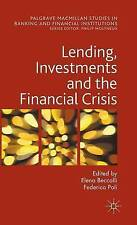 Lending, Investments and the Financial Crisis by Beccalli, Elena -Hcover