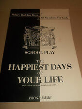 "BARBICAN THEATRE LONDON "" THE HAPPIEST DAYS OF YOUR LIFE "" THEATRE PROGRAMME RSC"