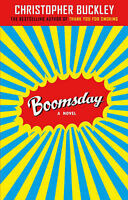"""""""VERY GOOD"""" Boomsday, Christopher Buckley, Book"""