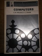 COMPUTERS BY G M PHILIPS & P J TAYLOR 1971 PAPERBACK BOOK