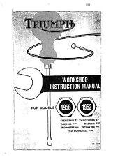 Triumph workshop service manual 1956, 1957, 1958, 1959 & 1960 Trophy TR6