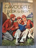 Favourite Book For Boys - Hardback 1930's