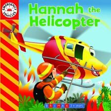 Emergency Vehicles: Hannah the Helicopter by