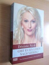 Gibt es ein Leben nach vierzig; Désirée Nick