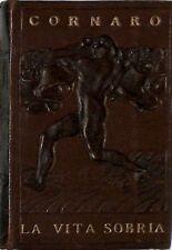 Luigi Cornaro La vita sobria Ist.Ed.Italiano 1920 3446-28