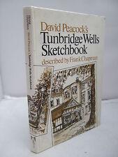 David Peacock's Tunbridge Wells Sketchbook - Frank Chapman HB 1978
