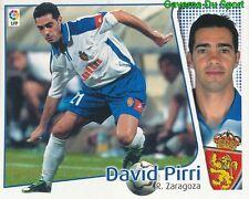 DAVID PIRRI ESPANA REAL ZARAGOZA CROMO STICKER LIGA ESTE 2005 PANINI