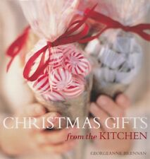 Christmas Gifts from the Kitchen  by Georgeanne Brennan  (Hardback with DJ 2009)