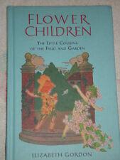 Flower Children by Elizabeth Gordon (2001, Hardcover)
