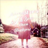NEW Adventures In Your Own Backyard (Audio CD)