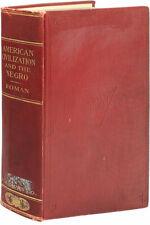 C.V. Roman AMERICAN CIVILIZATION & THE NEGRO 1st ed 1916, Af-American Author