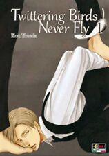 TWITTERING BIRDS NEVER FLY volumi da 1 a 5 ed. flashbook manga completa