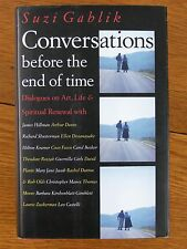 Conversations Before the End of Time by S Gablik 1995 HB Dust Jacket 1st Edition