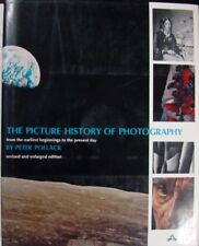THE PICTURE HISTORY OF PHOTOGRAPHY - PETER POLLACK