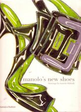 MANOLO'S NEW SHOES blahnik fashion marie antoinette classic modernist theatrical
