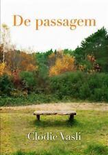 De Passagem by Clodie Vasli (2013, Paperback)