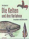 Die Kelten und ihre Vorfahren von Schertler, Otto | Buch | Zustand sehr gut