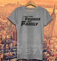 FAST AND FURIOUS SPRUCH T-shirt FREUNDE Paul Walker FAMILIE TORETTO Geschenk
