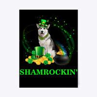 "Alaskan Shamrockin' St Patrick Day Gift Poster - 18""x24"""