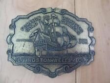 LIVINGSTON WELLS & CO BELT BUCKLE FOREIGN & DOMESTIC GOLD DEALERS PIRATE SHIP