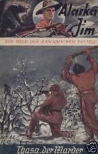 Alaska Jim n. 44 *** condizioni 2+ *** VK-ORIGINALE!