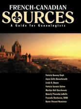 French Canadian Sources : A Guide for Family Historians by Patricia Kenney...