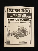 Bush Hog Mid Mount Zero Turn Mower Service Manual M2254 *1731, 1827
