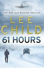 61 Hours: (Jack Reacher 14) by Lee Child Large Hardcover 20% Bulk Book Discount
