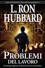 I PROBLEMI DEL LAVORO di L. Ron Hubbard  Scientology Dianetics